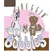 Beggin for Bubbles